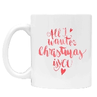 All I Want Christmas Mug