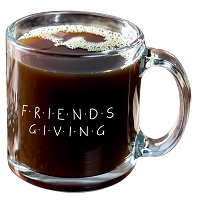 Friendsgiving Glass Hot Beverage Mug