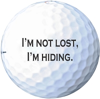 I'm Not Lost, I'm Hiding - Dad Golf Ball Set