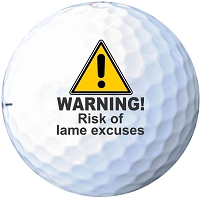 Warning! Risk of Lame Excuses - Printed Golf Ball Set