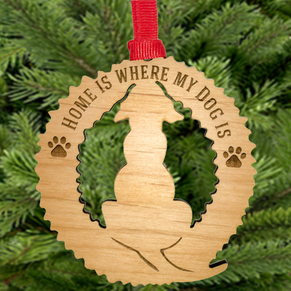 Home Is Where My Dog Is - Engraved Wood Ornament