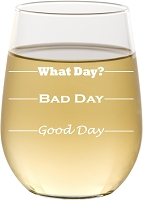 Good Day, Bad Day, Stemless Wine Glass