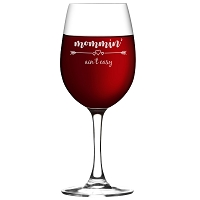 Mommin' Aint Easy Wine Glass